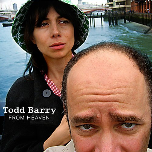 Todd Barry From Heaven (Album Cover)